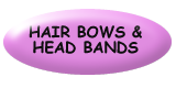 Hair Bows and Head Bands